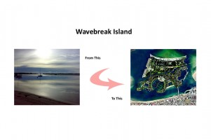 Wavebreak Island Proposal
